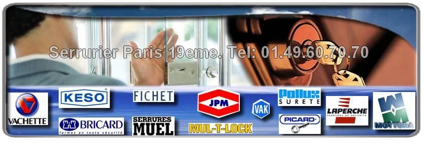 Votre artisan serrurier de proximité sur Paris 19eme: Bricard, Muel, Vachette, Pollux